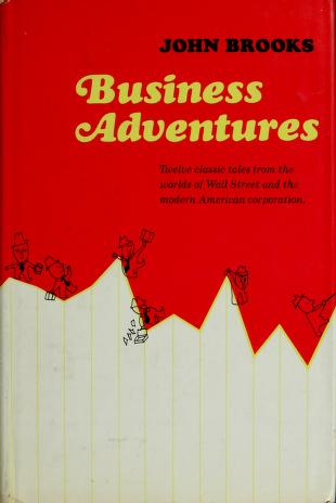 Business adventures by Brooks, John