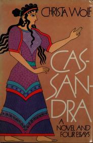Cover of: Cassandra   Christa Wolf, Christa Wolf