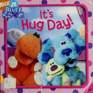Cover of: It's Hug Day! (Blue's Clues) | Sarah Willson
