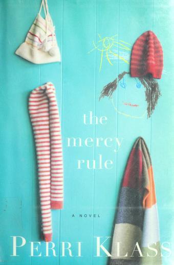 The mercy rule by Perri Klass