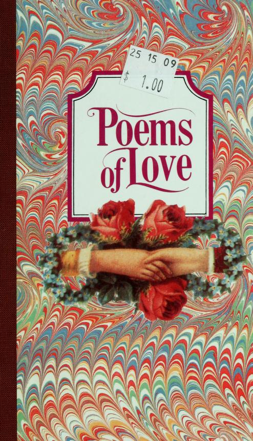 Poems of love by edited by Gail Harvey.
