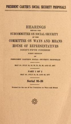 Cover of: President Carter's social security proposals by United States. Congress. House. Committee on Ways and Means. Subcommittee on Social Security.