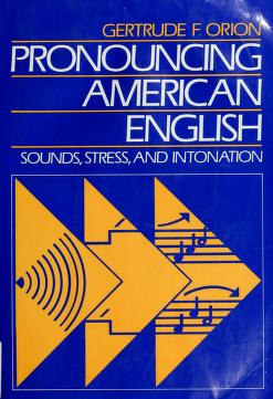 Cover of: Pronouncing American English | Gertrude Orion