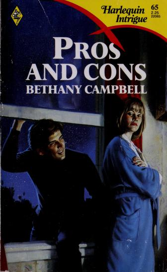 Cover of: Pros And Cons (Harlequin Intrigue No 65) by Bethany Campbell