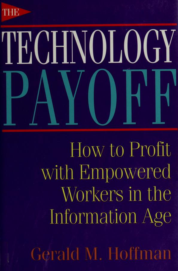 The technology payoff by Gerald M. Hoffman